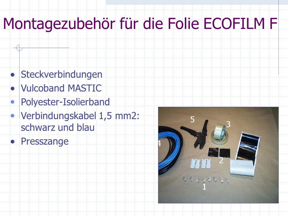 Montagezubehör für die Folie ECOFILM F