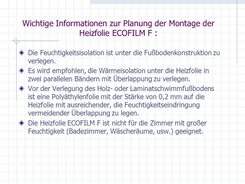 Wichtige Informationen zur Planung der Montage der Heizfolie ECOFILM F :