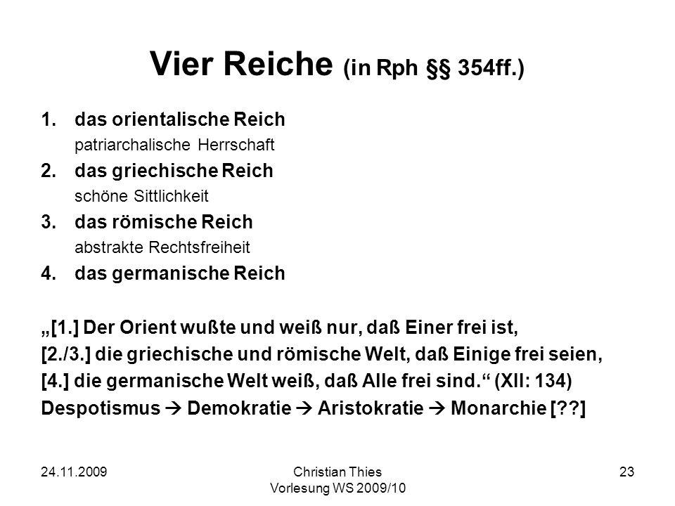 Vier Reiche (in Rph §§ 354ff.)