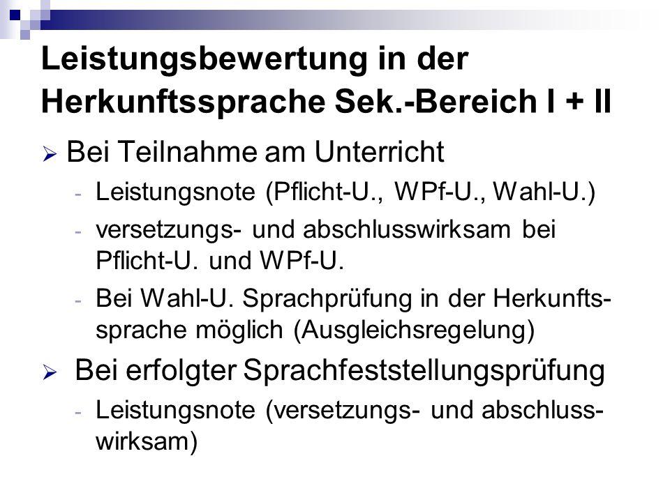 Leistungsbewertung in der Herkunftssprache Sek.-Bereich I + II