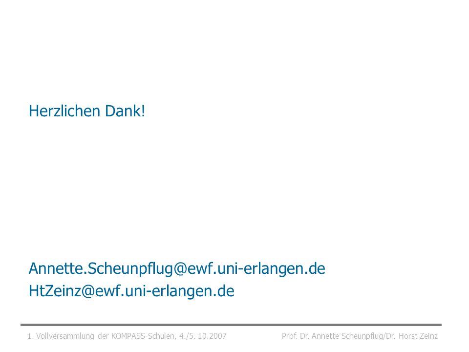 Herzlichen Dank! Annette.Scheunpflug@ewf.uni-erlangen.de