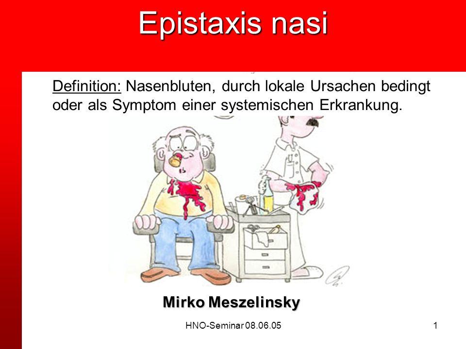Epistaxis nasi Definition: Nasenbluten, durch lokale Ursachen bedingt oder als Symptom einer systemischen Erkrankung.