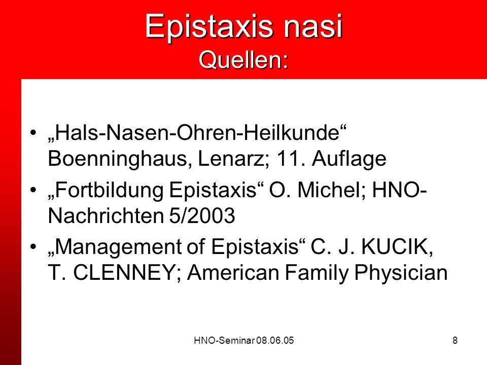 Epistaxis nasi Quellen: