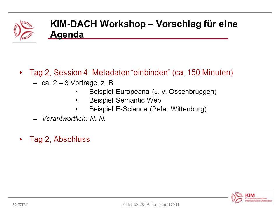 KIM-DACH Workshop – Vorschlag für eine Agenda