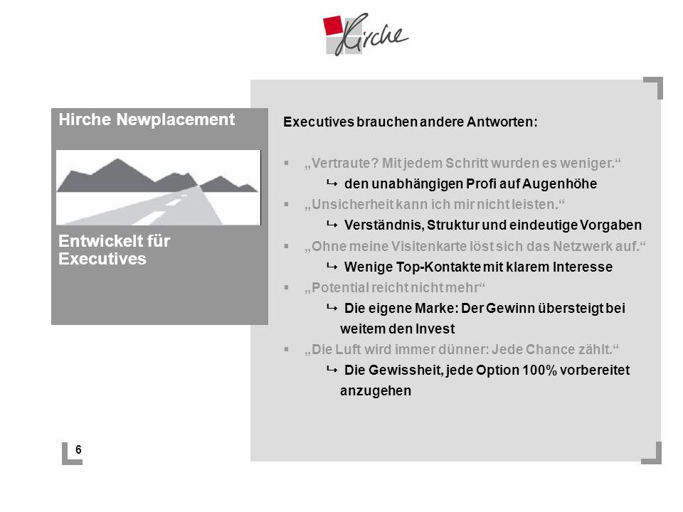 Hirche Newplacement Entwickelt für Executives