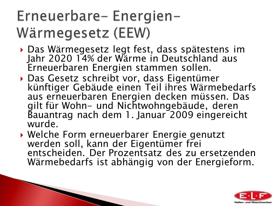 Erneuerbare- Energien- Wärmegesetz (EEW)