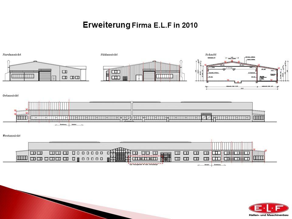 Erweiterung Firma E.L.F in 2010