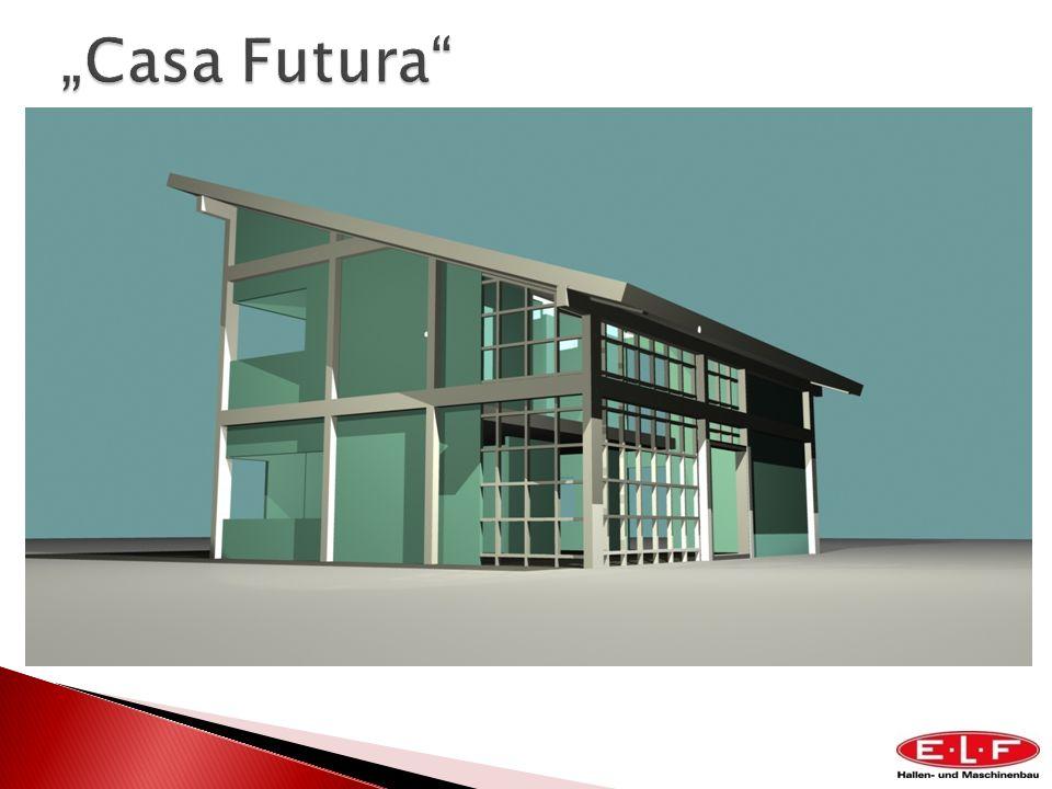 """""""Casa Futura"""