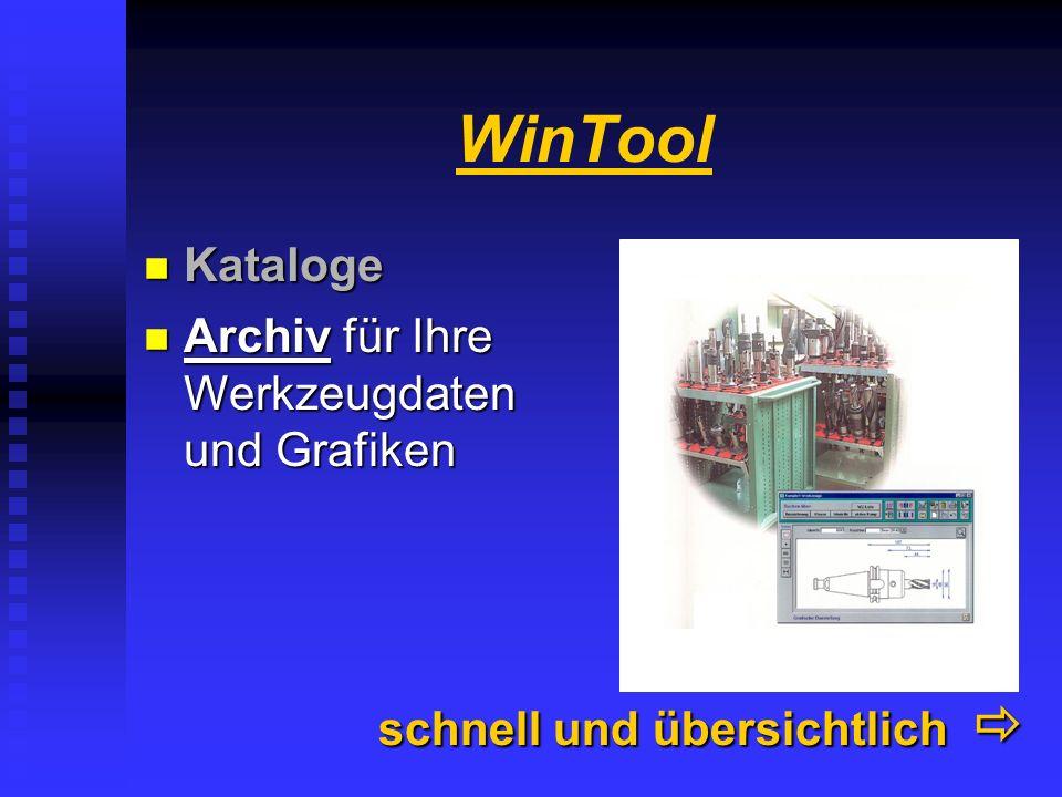 WinTool Kataloge Archiv für Ihre Werkzeugdaten und Grafiken