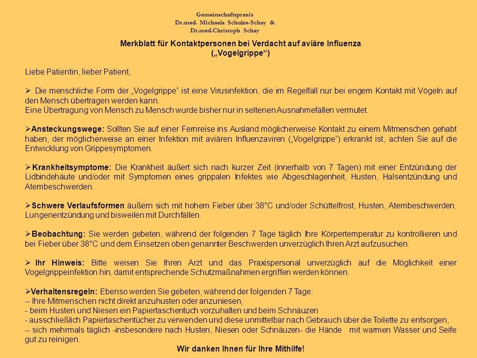 Dr.med. Michaela Schulze-Schay & Wir danken Ihnen für Ihre Mithilfe!