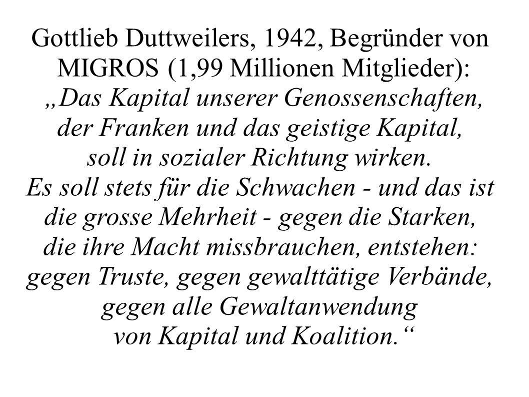 Gottlieb Duttweilers, 1942, Begründer von