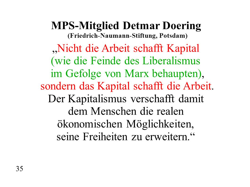 MPS-Mitglied Detmar Doering (Friedrich-Naumann-Stiftung, Potsdam)