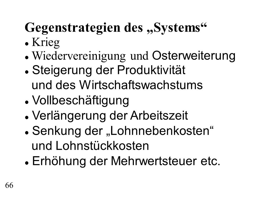 "Gegenstrategien des ""Systems"