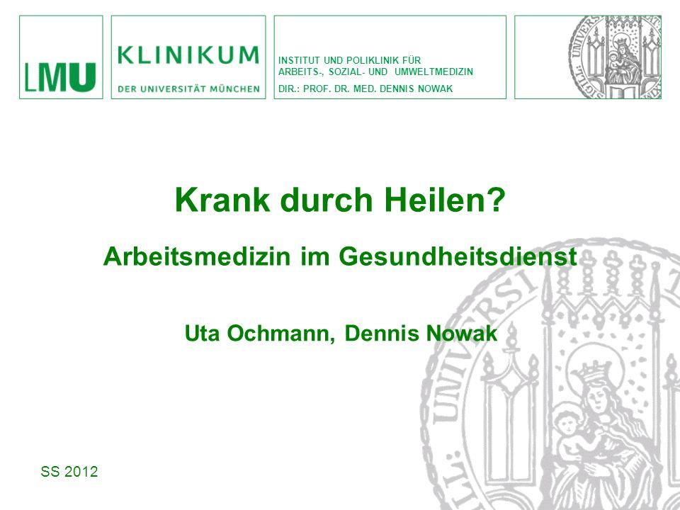 Arbeitsmedizin im Gesundheitsdienst Uta Ochmann, Dennis Nowak