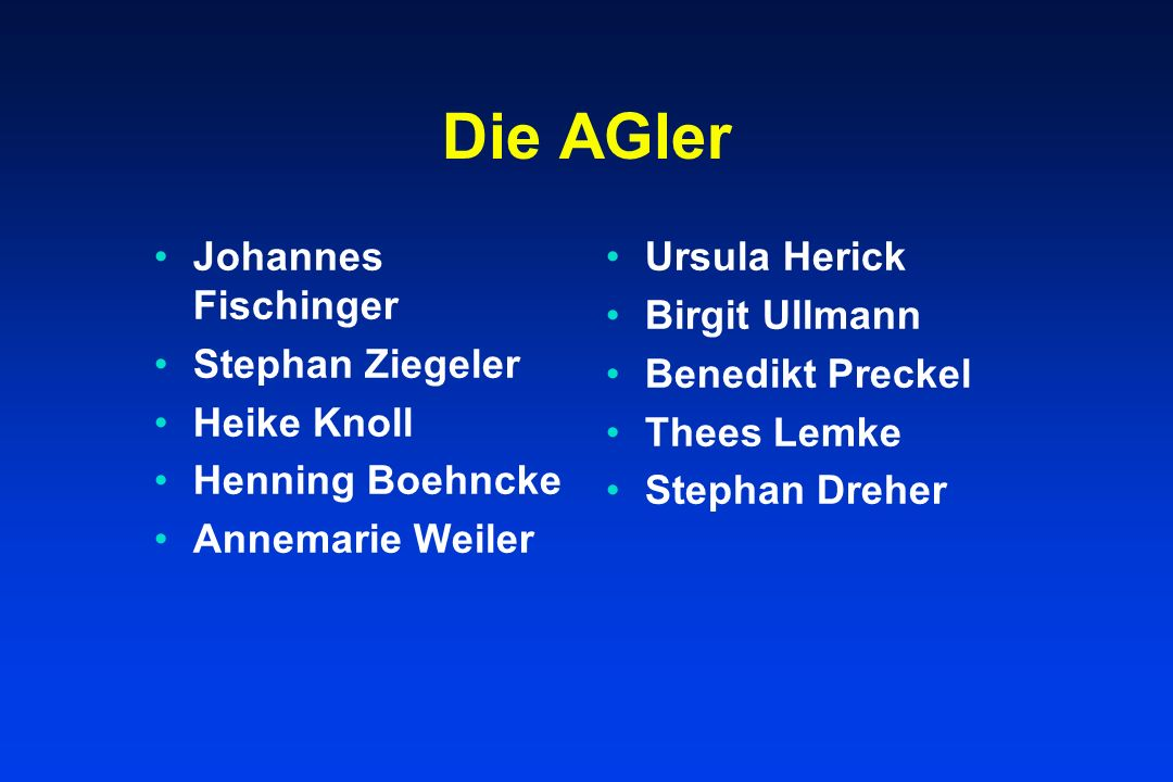 Die AGler Johannes Fischinger Stephan Ziegeler Heike Knoll