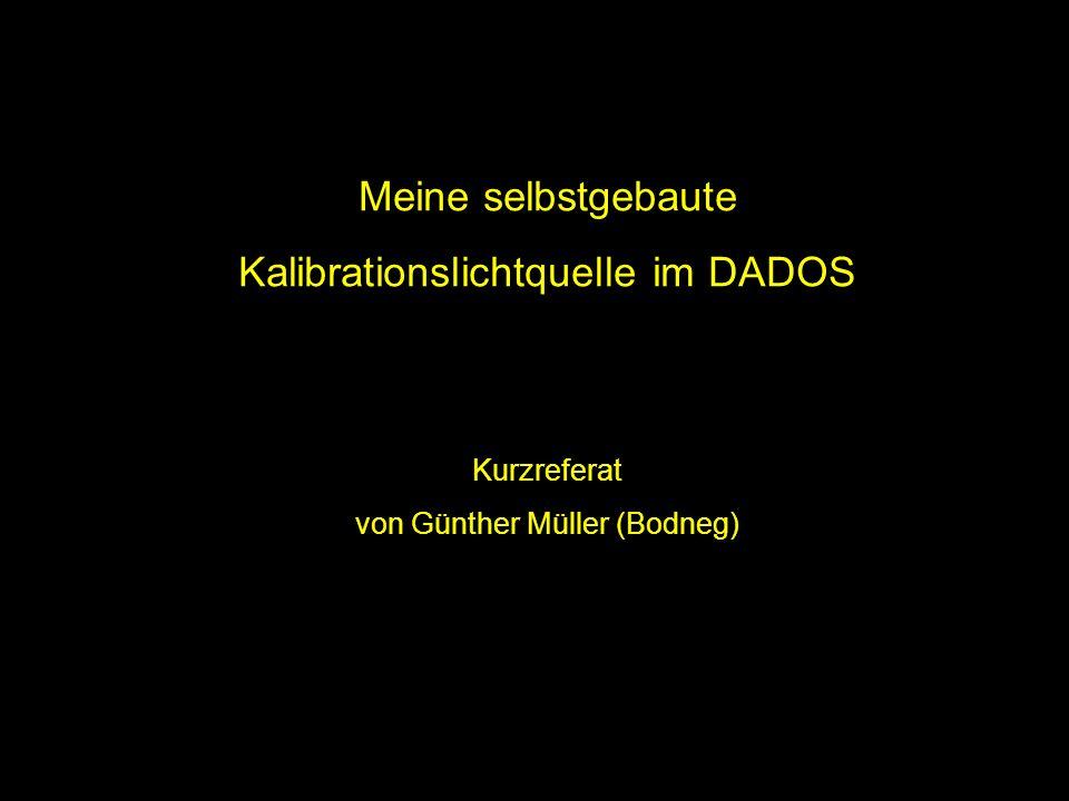 Kalibrationslichtquelle im DADOS