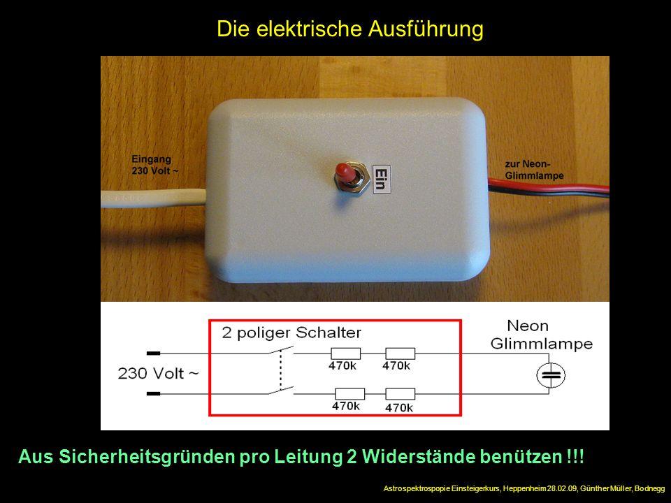 Die elektrische Ausführung