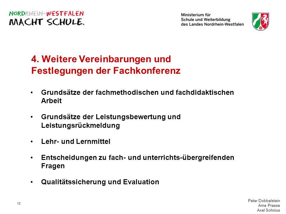 4. Weitere Vereinbarungen und Festlegungen der Fachkonferenz