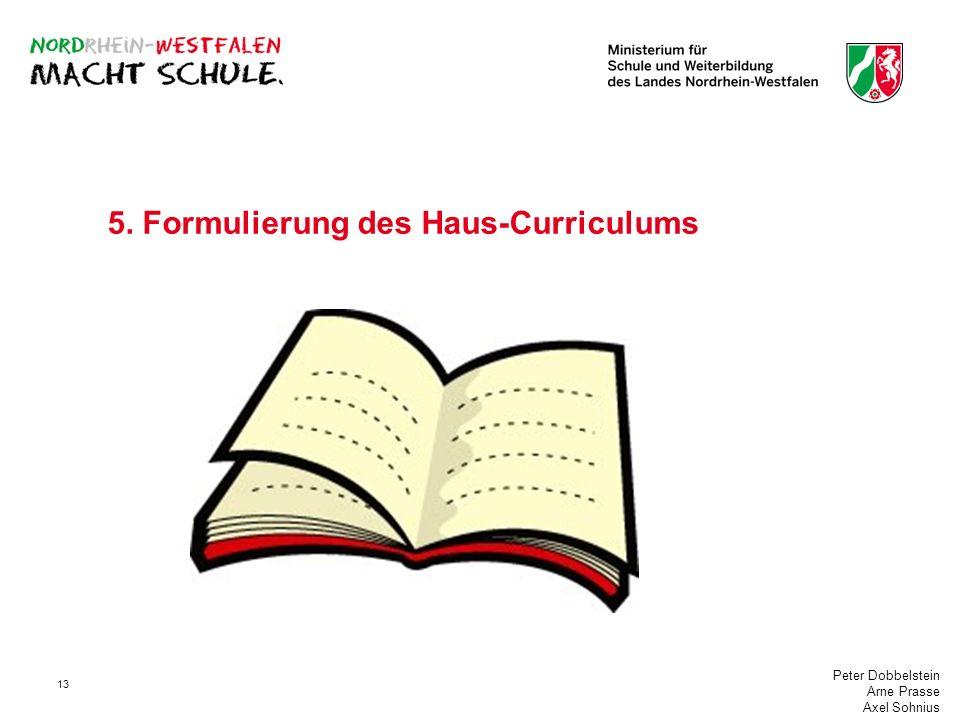 5. Formulierung des Haus-Curriculums