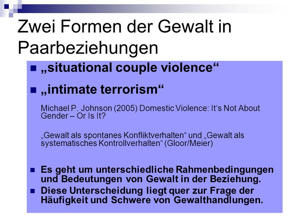 Zwei Formen der Gewalt in Paarbeziehungen