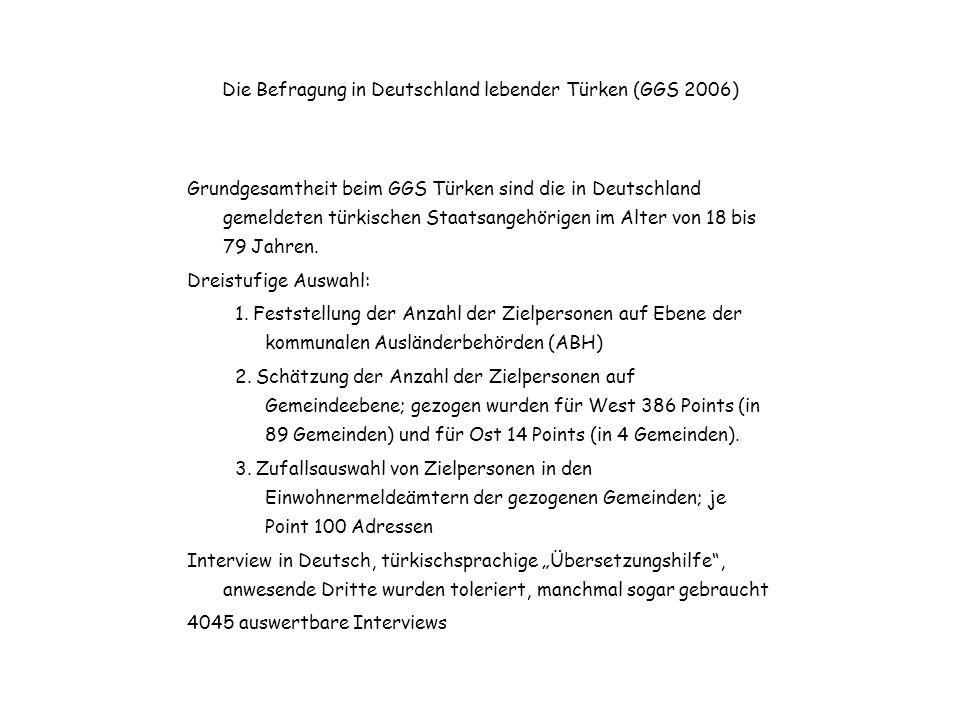 Die Befragung in Deutschland lebender Türken (GGS 2006)