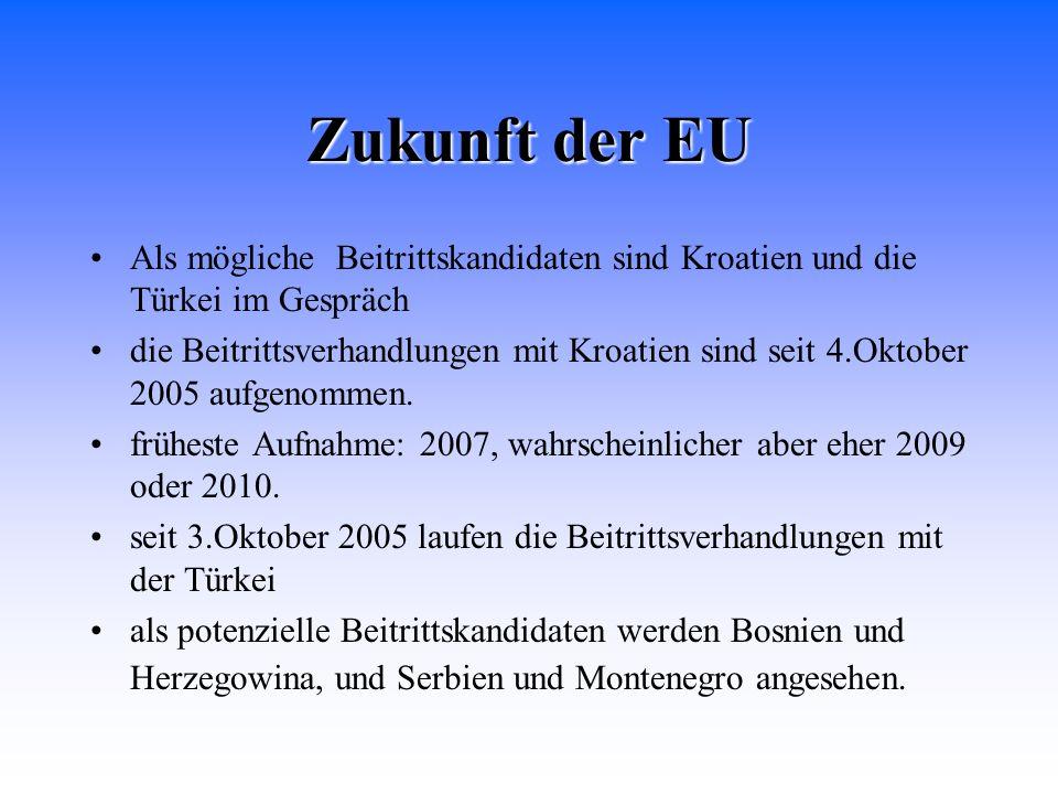 Zukunft der EU Als mögliche Beitrittskandidaten sind Kroatien und die Türkei im Gespräch.