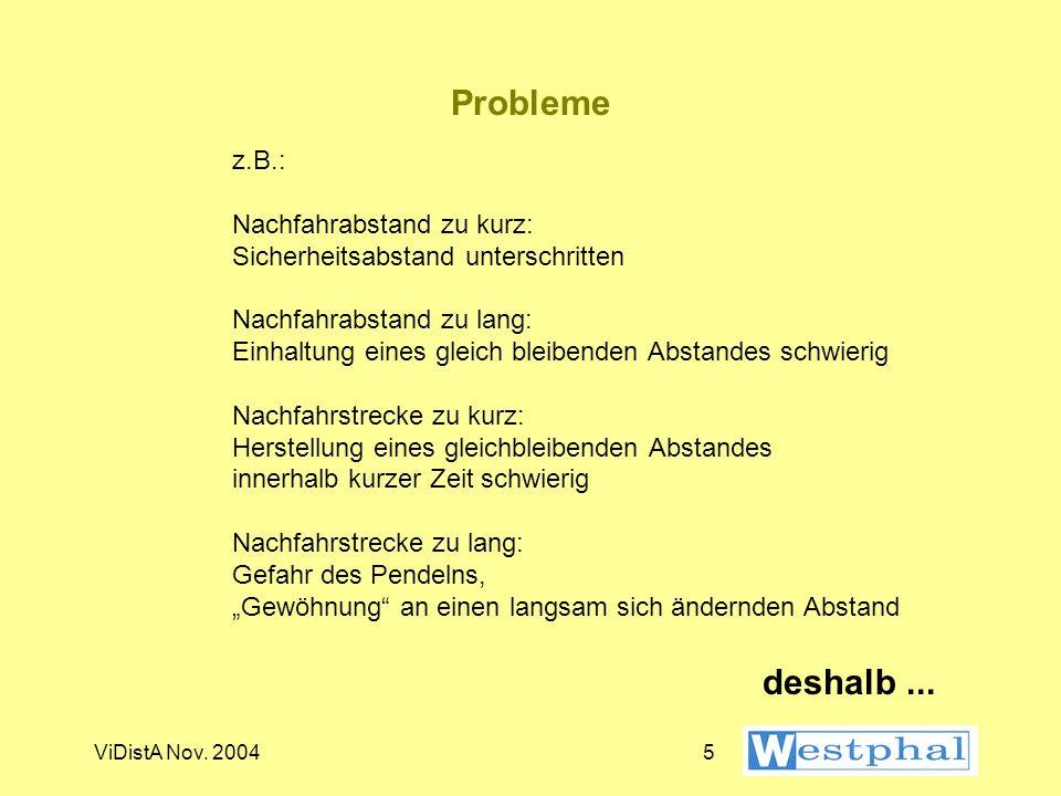 Probleme z.B.: