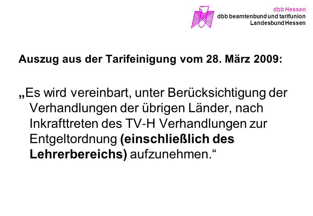 dbb Hessen dbb beamtenbund und tarifunion. Landesbund Hessen. Auszug aus der Tarifeinigung vom 28. März 2009: