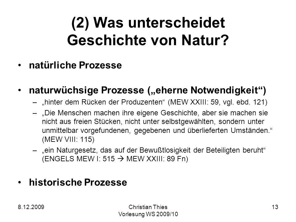 (2) Was unterscheidet Geschichte von Natur