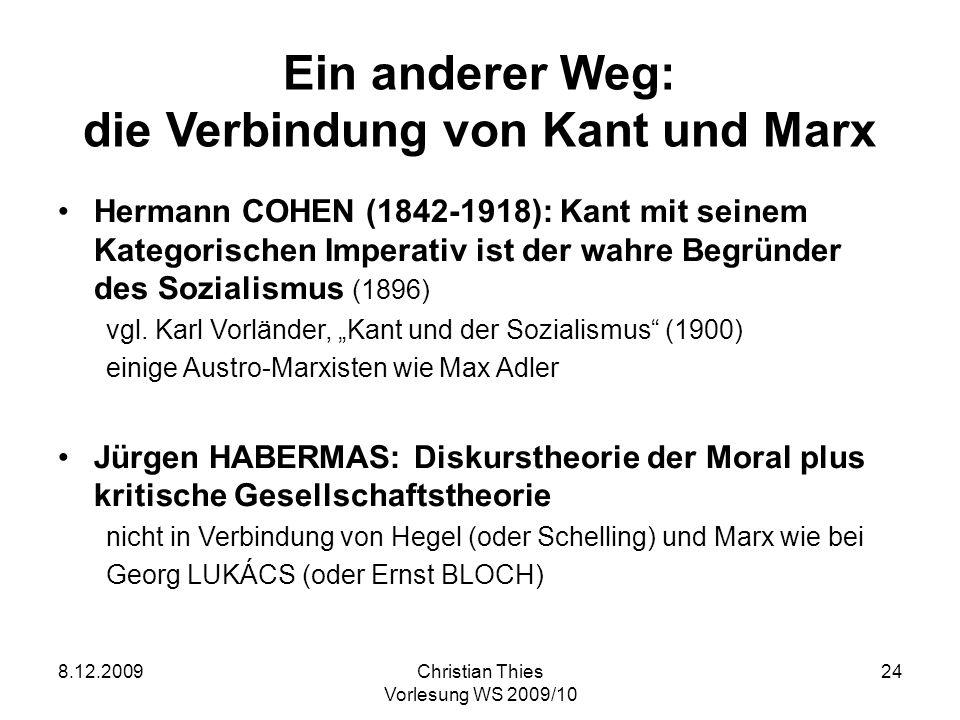 Ein anderer Weg: die Verbindung von Kant und Marx
