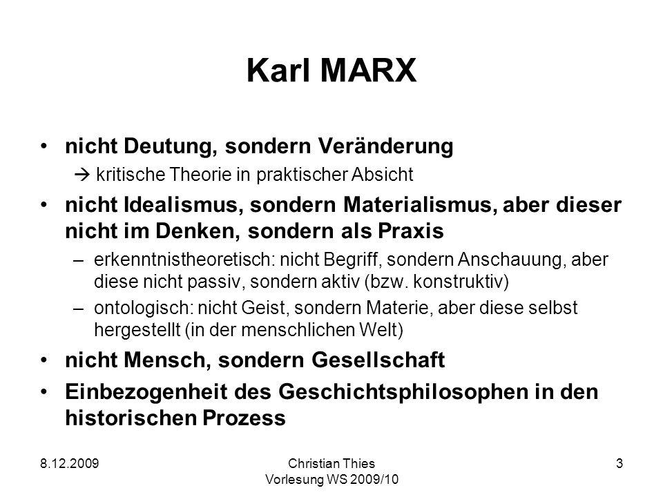 Karl MARX nicht Deutung, sondern Veränderung