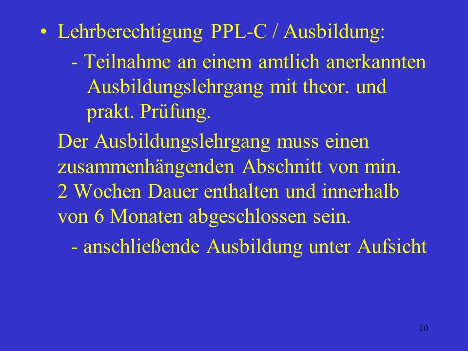 Lehrberechtigung PPL-C / Ausbildung: