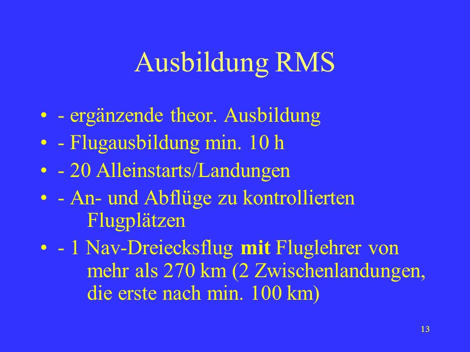 Ausbildung RMS - ergänzende theor. Ausbildung