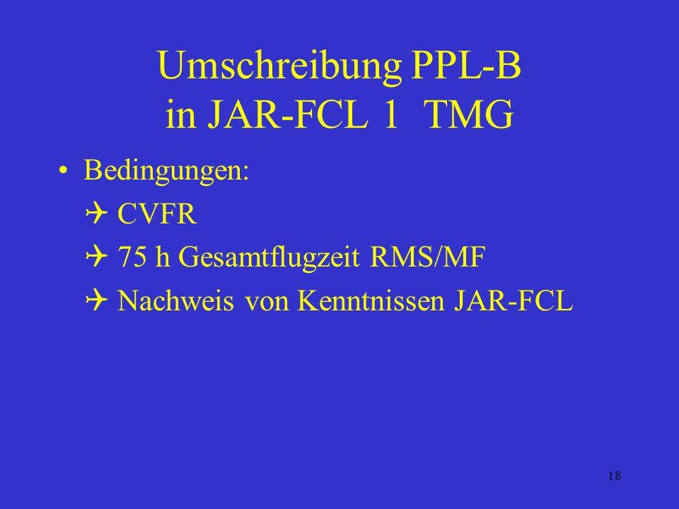 Umschreibung PPL-B in JAR-FCL 1 TMG