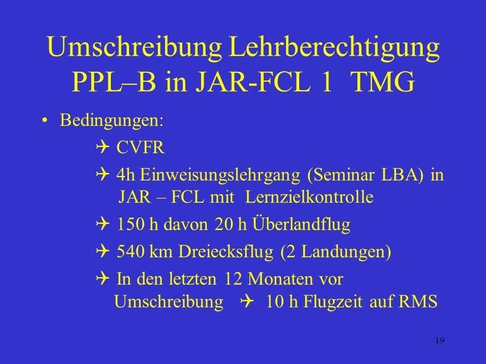 Umschreibung Lehrberechtigung PPL–B in JAR-FCL 1 TMG