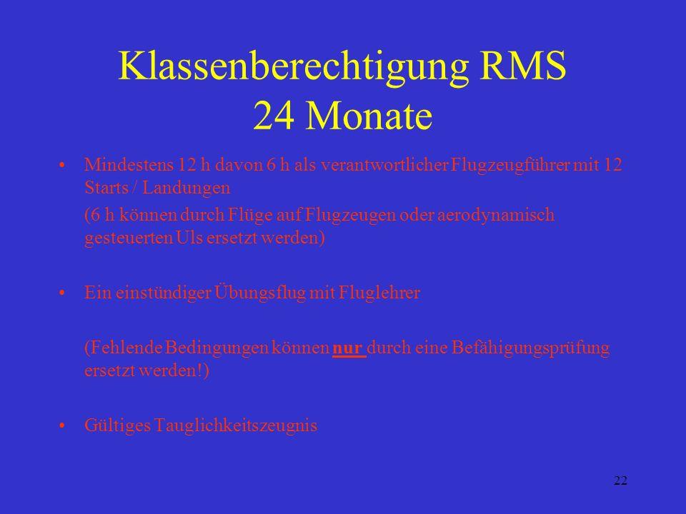Klassenberechtigung RMS 24 Monate