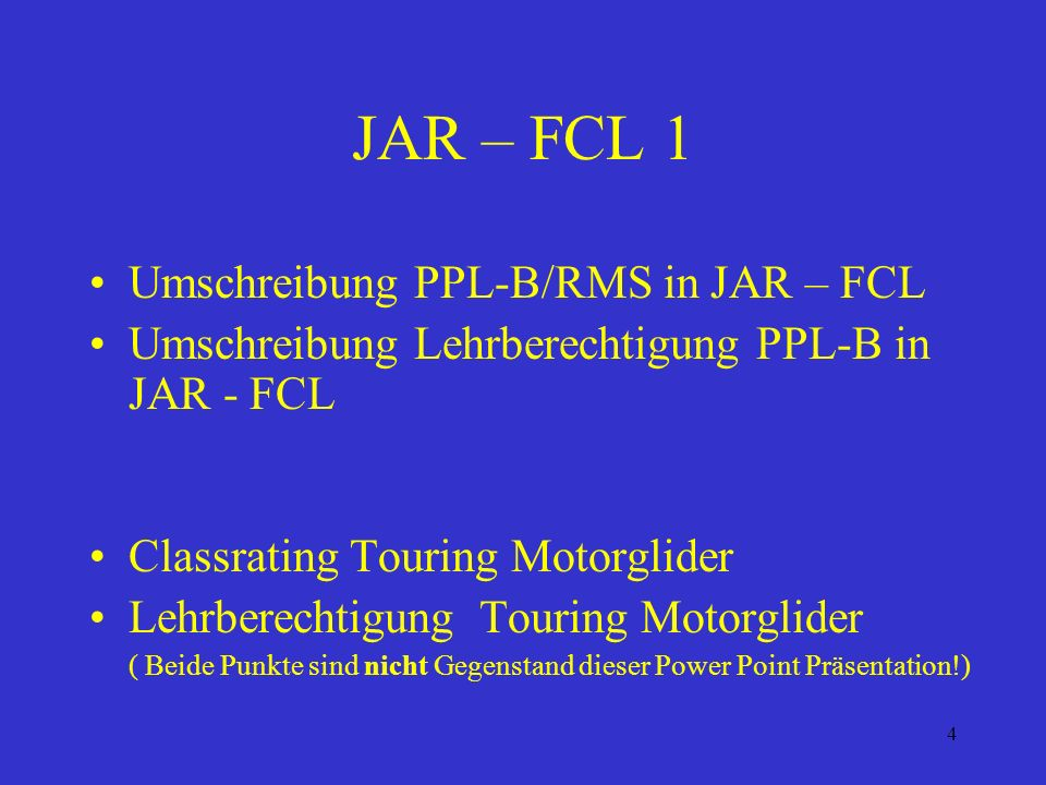 JAR – FCL 1 Umschreibung PPL-B/RMS in JAR – FCL