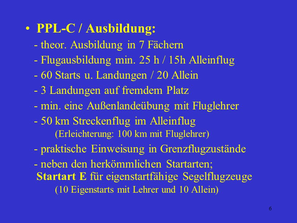 PPL-C / Ausbildung: - theor. Ausbildung in 7 Fächern