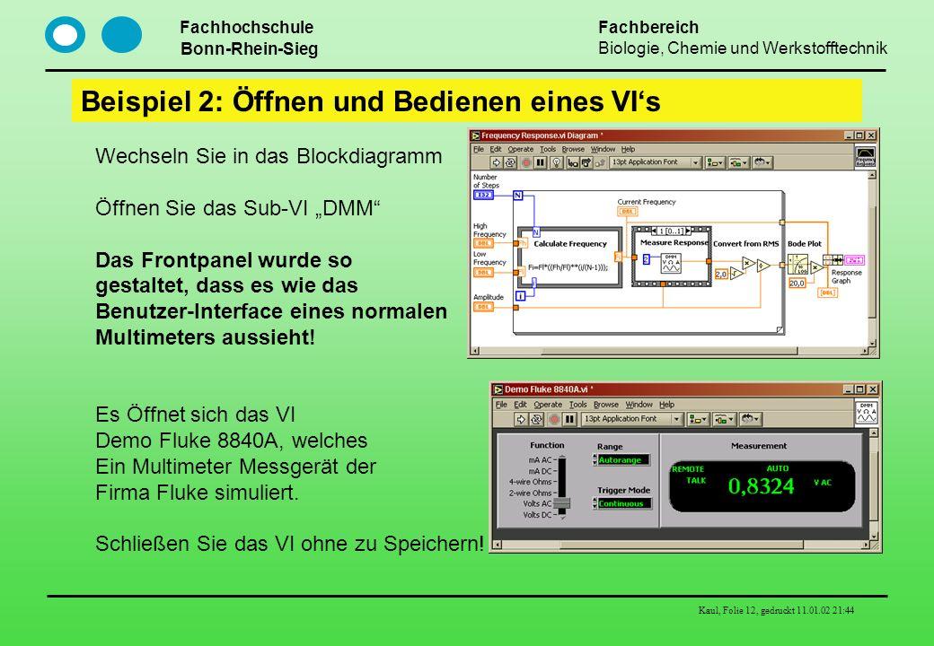 Beispiel 2: Öffnen und Bedienen eines VI's