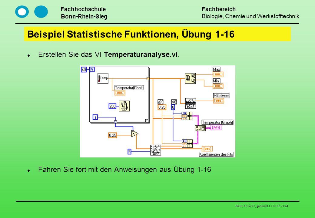 Beispiel Statistische Funktionen, Übung 1-16