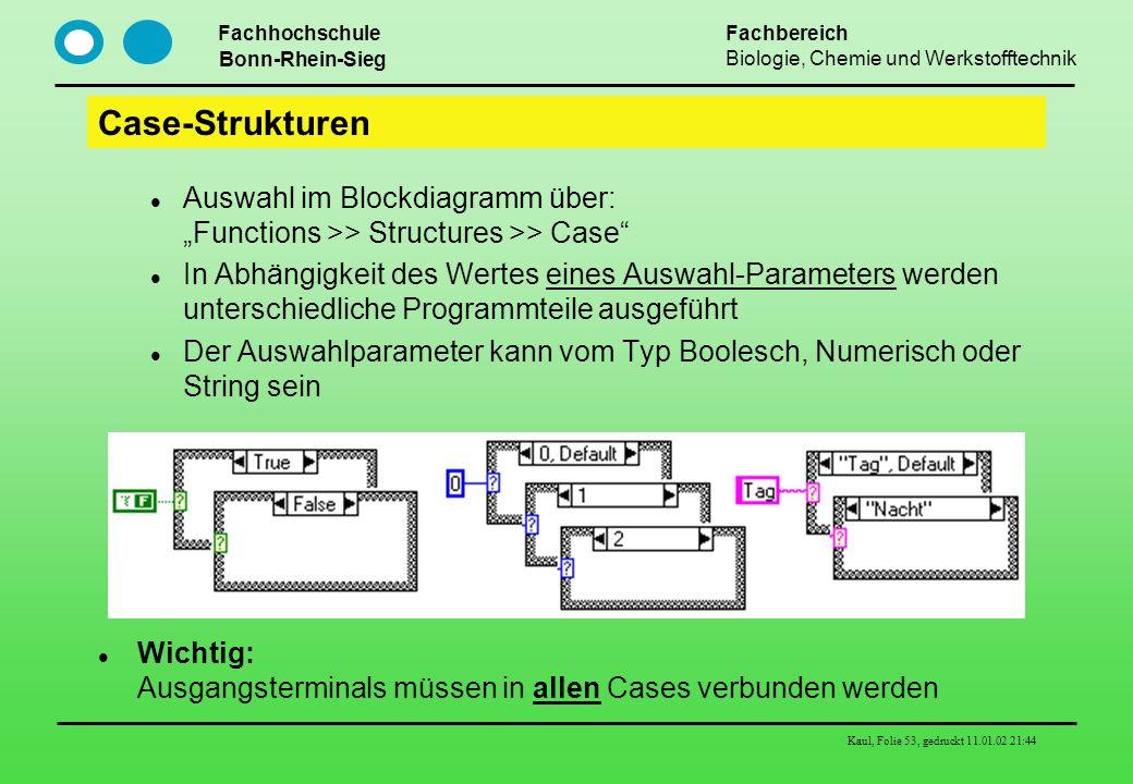 """Case-Strukturen Auswahl im Blockdiagramm über: """"Functions >> Structures >> Case"""