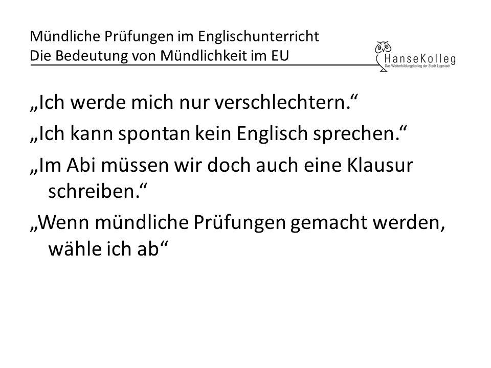 Mündliche Prüfungen im Englischunterricht Die Bedeutung von Mündlichkeit im EU