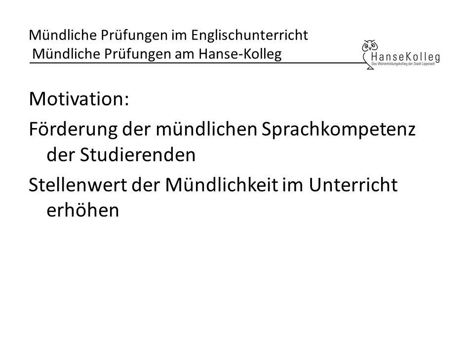 Mündliche Prüfungen im Englischunterricht Mündliche Prüfungen am Hanse-Kolleg
