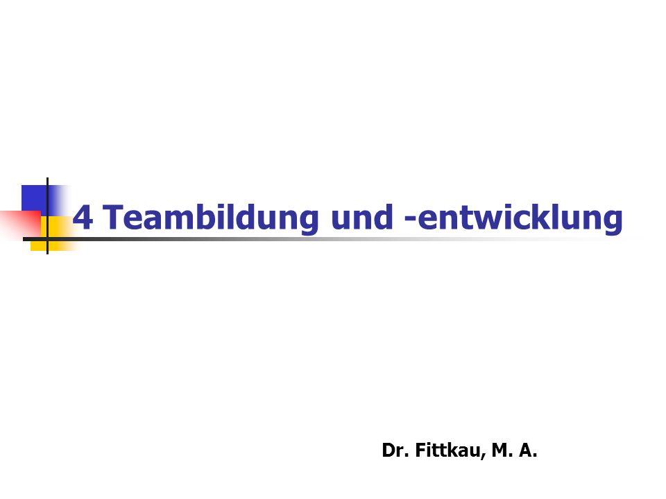 4 Teambildung und -entwicklung
