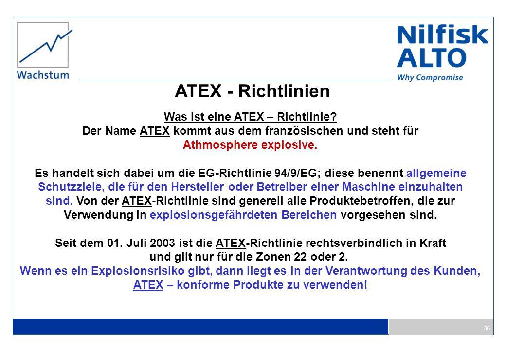ATEX - Richtlinien Was ist eine ATEX – Richtlinie