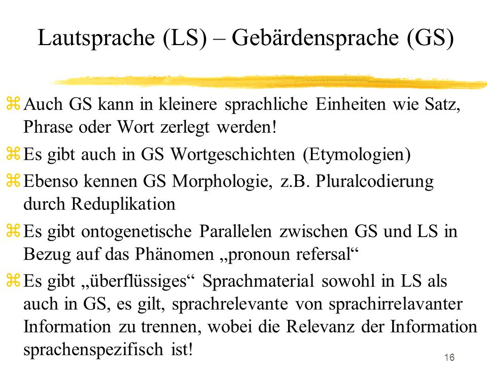 Lautsprache (LS) – Gebärdensprache (GS)