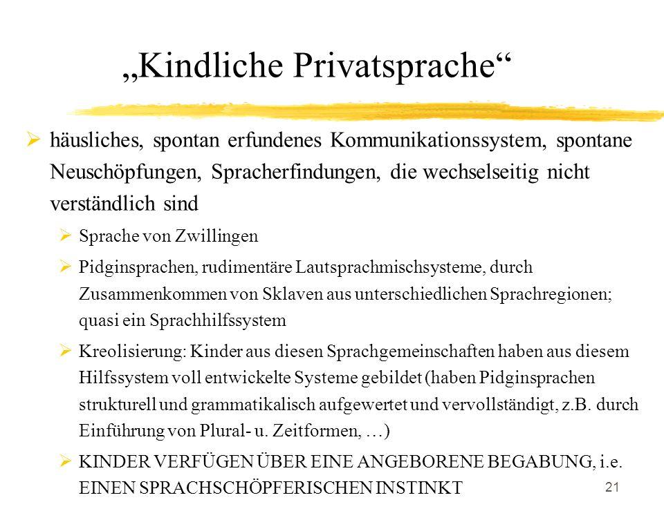 """""""Kindliche Privatsprache"""
