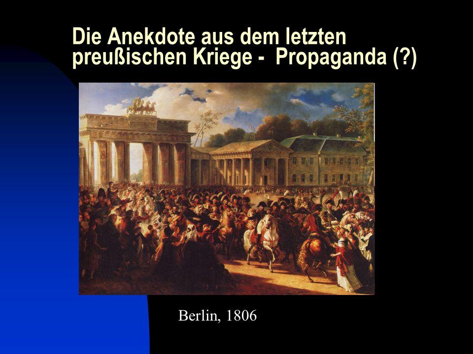 Die Anekdote aus dem letzten preußischen Kriege - Propaganda ( )