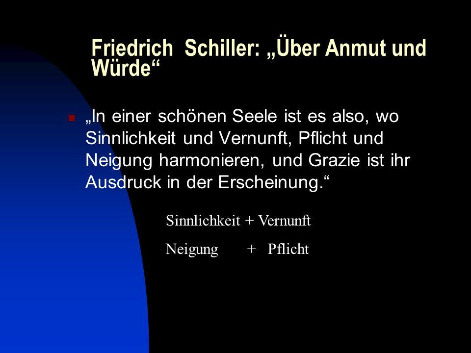 """Friedrich Schiller: """"Über Anmut und Würde"""