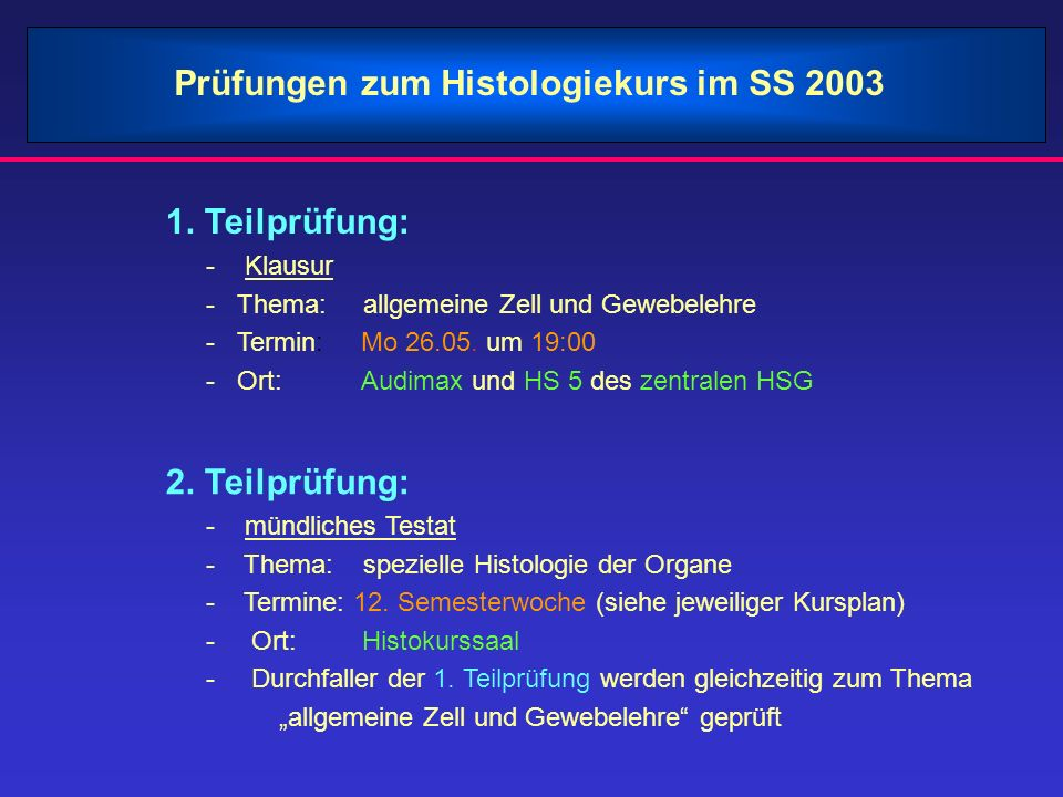 Prüfungen zum Histologiekurs im SS 2003